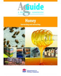 Honey Harvesting & Extracting AgGuide