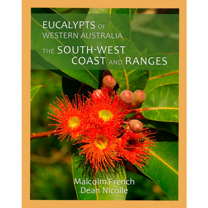 Eucalypts of WA - South West Coast & Ranges